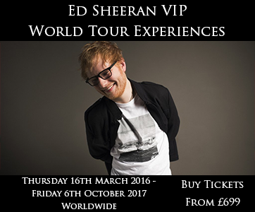 Ed Sheeran VIP World Tour Experience