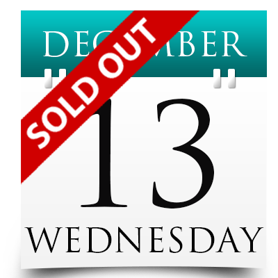 Wednesday 13th December 2017 Sold Out