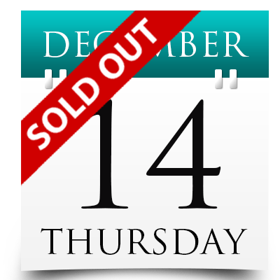Thursday 14th December 2017 Sold Out