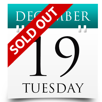 Tuesday 19th December 2017 Sold Out